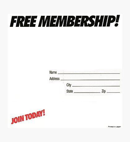 FREE MEMBERSHIP! Photographic Print