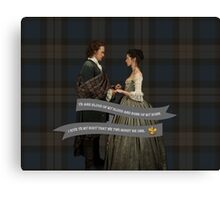 Outlander/Jamie & Claire Fraser Wedding Vow Canvas Print