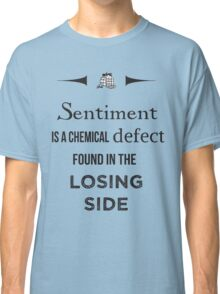 Sherlock Holmes sentiment quote [black and white] Classic T-Shirt