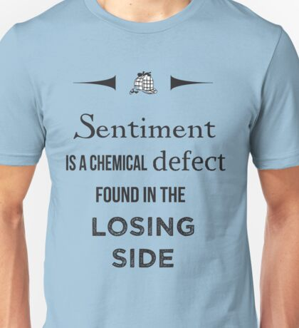 Sherlock Holmes sentiment quote [black and white] Unisex T-Shirt