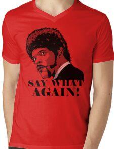 Say what Mens V-Neck T-Shirt