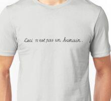 Ceci C'est Ne Pas Un Humain | This Is Not A Human  Unisex T-Shirt