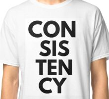 consistency Classic T-Shirt