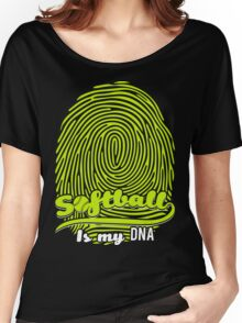 Softball is my DNA Women's Relaxed Fit T-Shirt