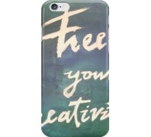 Free your Creativity iPhone Case/Skin