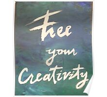Free your Creativity Poster
