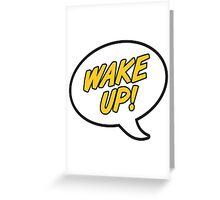 WAKE UP! METHOD MAN T-SHIRT Greeting Card