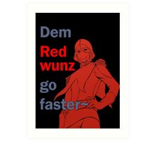 Quotes and quips - dem red wunz - Char Art Print