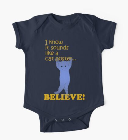Quotes and quips - believe! One Piece - Short Sleeve