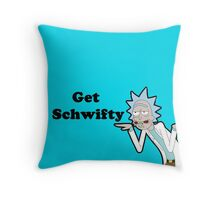 Get Schwifty Throw Pillow