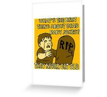 Dead Baby Jokes Greeting Card