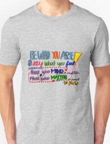 Be Who You are Unisex T-Shirt