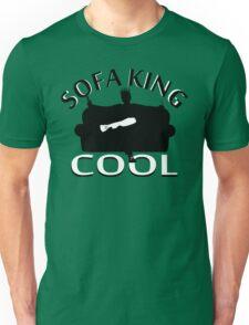 Sofa King Cool Unisex T-Shirt