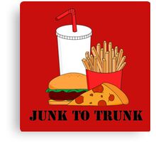 Junk To Trunk  Canvas Print