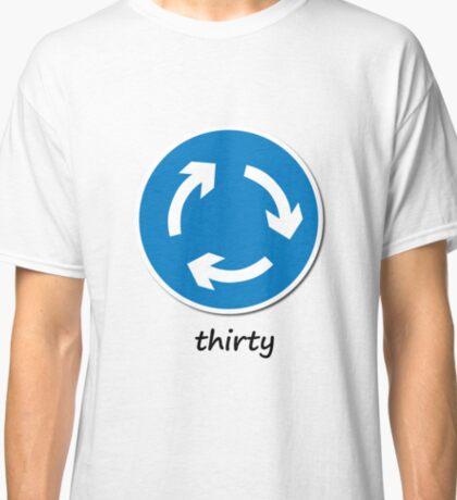 Roundabout 30! Classic T-Shirt