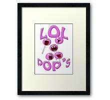 lol pops Framed Print