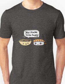 You make miso happy! T-Shirt