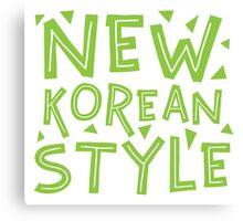 NEW KOREAN STYLE Canvas Print