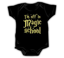 I'm off to MAGIC SCHOOL One Piece - Short Sleeve