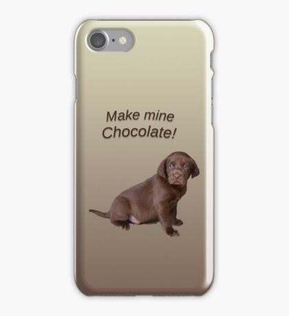 Make Mine Chocolate phone case iPhone Case/Skin