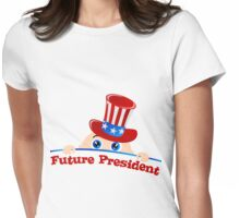 Future President of USA Womens Fitted T-Shirt