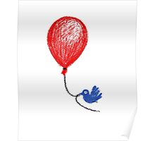 The Bluebird Of Happiness Stole My Red Balloon Poster