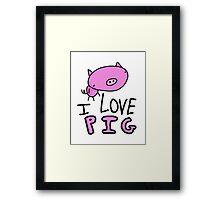 I Love Pig T-Shirt Framed Print