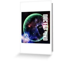 Doctor Who Slogan 3 Greeting Card