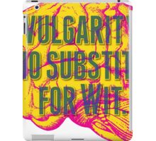 No Substitute for Wit iPad Case/Skin