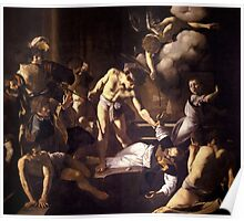 The Martyrdom of Saint Matthew by Caravaggio (1600) Poster