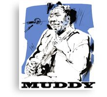 Muddy Waters - Father of modern Chicago Blues Canvas Print