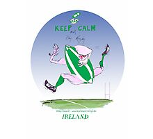 Rugby Ireland keep calm, tony fernandes Photographic Print