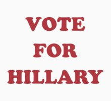 Vote For Hillary One Piece - Long Sleeve