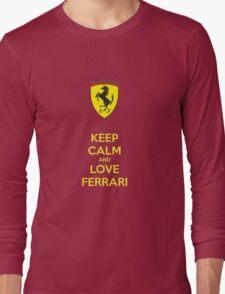 Keep Calm Love Ferrari Long Sleeve T-Shirt
