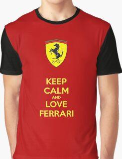 Keep Calm Love Ferrari Graphic T-Shirt