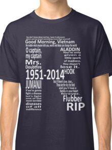 RIP Robin Williams - Tribute Classic T-Shirt