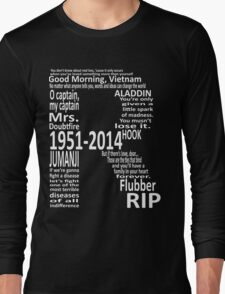 RIP Robin Williams - Tribute Long Sleeve T-Shirt