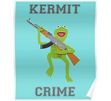 Kermit Crime Poster