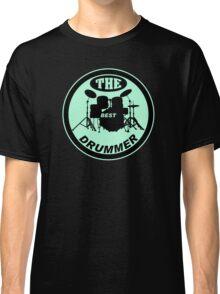 The Best Drummer green black Classic T-Shirt