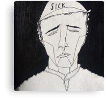 Sick! Canvas Print