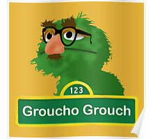 Groucho the Grouch Poster