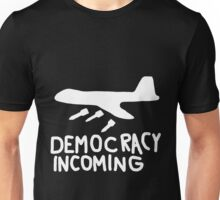 Democracy Incoming (White) Unisex T-Shirt