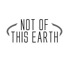 not of this earth Photographic Print