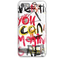 Everything you can imagine is real - quote Salsa iPhone Case/Skin