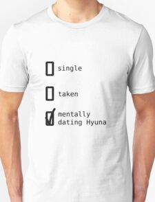 Mentally Dating Hyuna - 4Minute Unisex T-Shirt