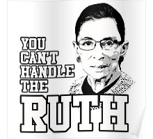You can't handle the Ruth Poster