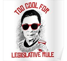 Too cool for Legislative Rule Poster