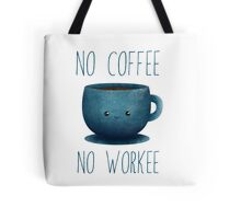 no cofee, no workee /Agat/ Tote Bag