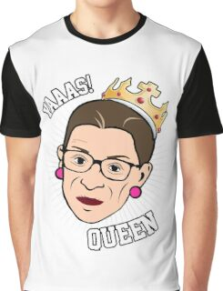 Yaaas Queen Ruth! Graphic T-Shirt