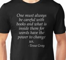 One must be careful with books Unisex T-Shirt